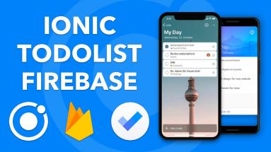 IONIC TODOLIST: Créer Une Application Ionic To Do List En Partant De Zéro avec Firebase