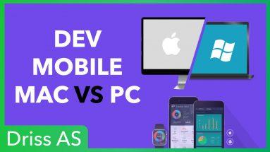 MAC Vs PC pour le développement mobile, lequel choisir créer des applications mobiles ?