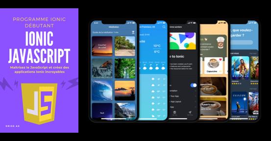 Maîtrisez le JavaScript et créez des applications Ionic incroyables