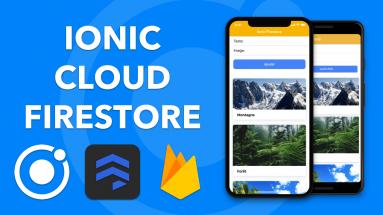 IONIC FIRESTORE: Comment gérer les bases de données Firestore avec Ionic ?